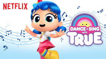 Dance & Sing with True: Songs