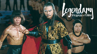 Is Legendary Weapons of China (1982) on Netflix United