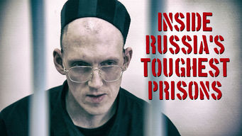 Inside Russia's Toughest Prisons